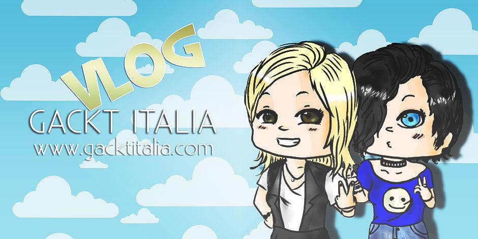 GACKT ITALIA Vlog #01 – Giugno 2014