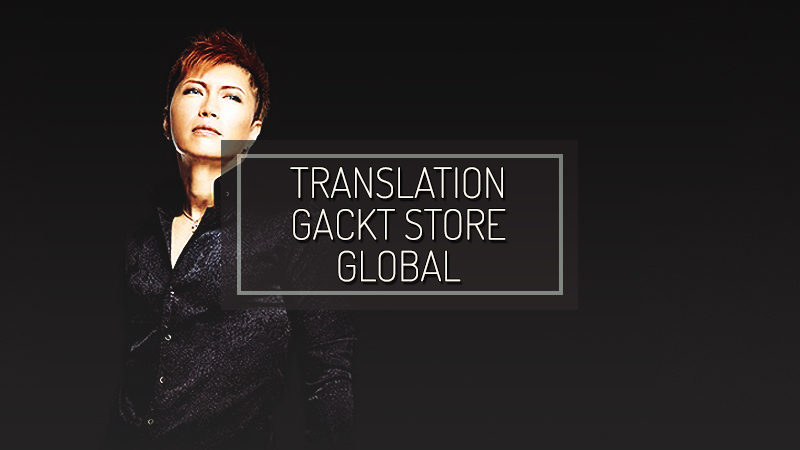 GACKT STORE GLOBAL: LAST MOON
