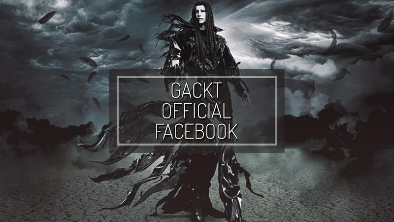 GACKT OFFICIAL FACEBOOK, TRANSLATION, TRADUZIONE, GACKT FACEBOOK