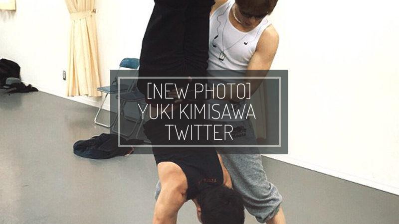 [NEW PHOTO] YUUKI KIMISAWA TWITTER