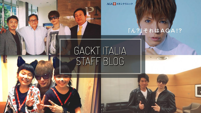 GACKT ITALIA STAFF BLOG – Jun 05