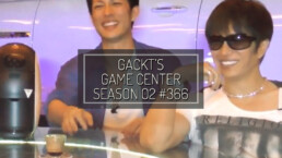 GACKT GAME CANTER, GACKT, GACKT ITALIA, GACKT 2016, GACKT TRANSLATIONS