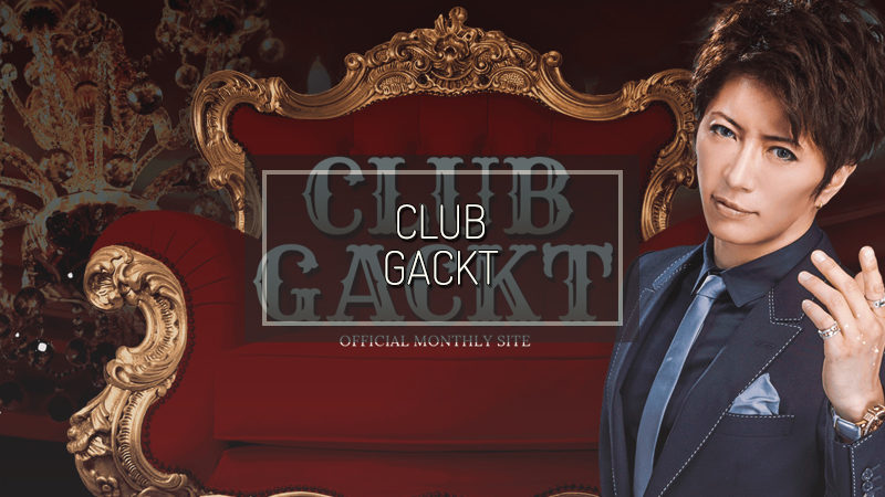 CLUB GACKT:「THE BA・LUE HEARTS Gakuen Seishun Gansei 〜Hiraku Dakeja Mono Tarinai no Yo〜」 Information on advance ticket sale!!