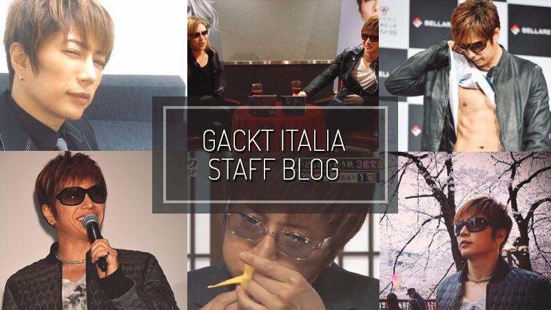 GACKT ITALIA STAFF BLOG – APR 09 2017