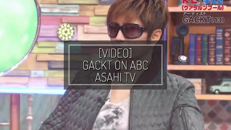 "[VIDEO] GACKT on ""I learned about the important things in life from 〇〇"""