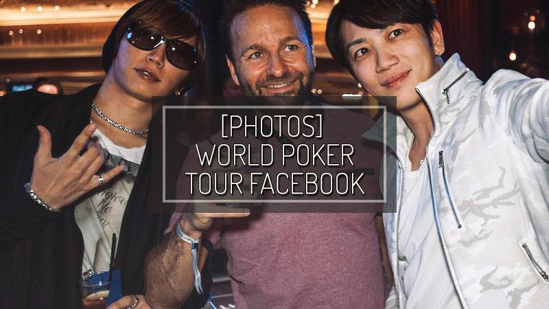 [PHOTOS] WORLD POKER TOUR FACEBOOK – MAY 20 2017