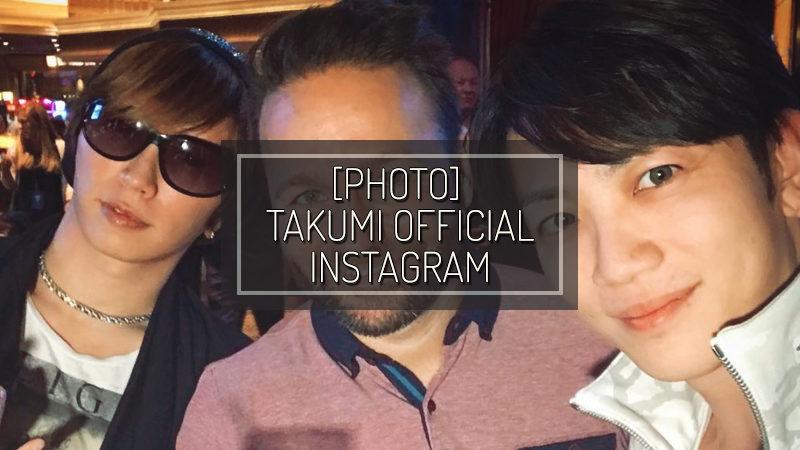[PHOTO] TAKUMI INSTAGRAM UPDATE – MAY 20 2017