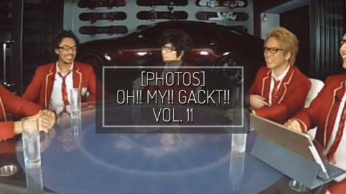 [FOTO] OH!! MY!! GACKT!! Blomaga vol. 11