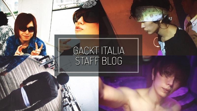 GACKT ITALIA STAFF BLOG – JUN 12 2017