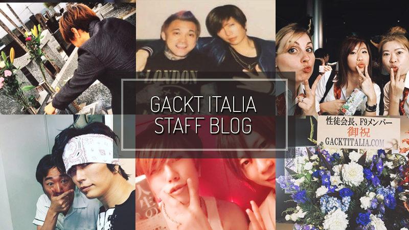 GACKT ITALIA STAFF BLOG – JUL 02 2017