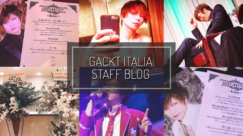GACKT ITALIA STAFF BLOG – JUL 09 2017