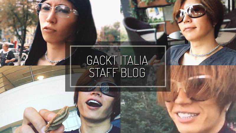 GACKT ITALIA STAFF BLOG – AUG 13 2017