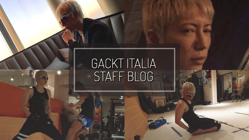 GACKT ITALIA STAFF BLOG – NOV 12 2017