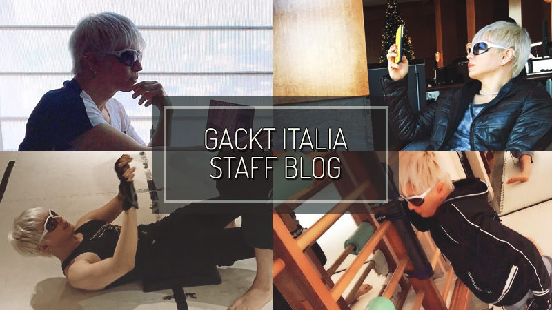 GACKT ITALIA STAFF BLOG – DIC 24 2017