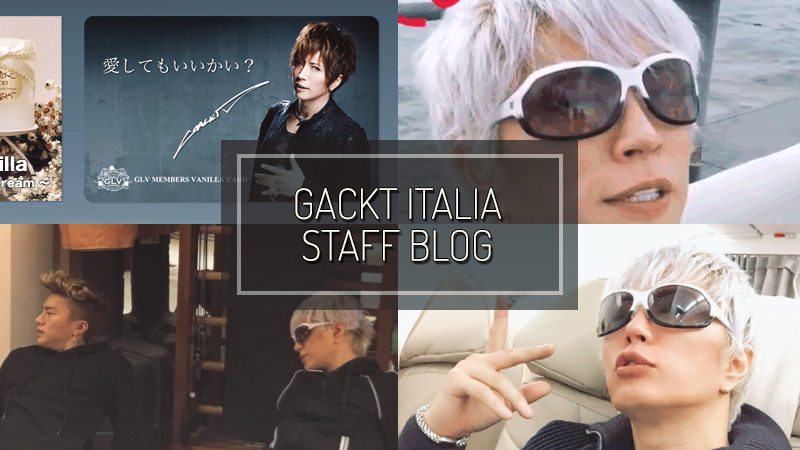 GACKT ITALIA STAFF BLOG – JAN 14 2017