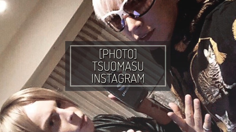 [PHOTO] TSUOMASU INSTAGRAM – JAN 18 2018