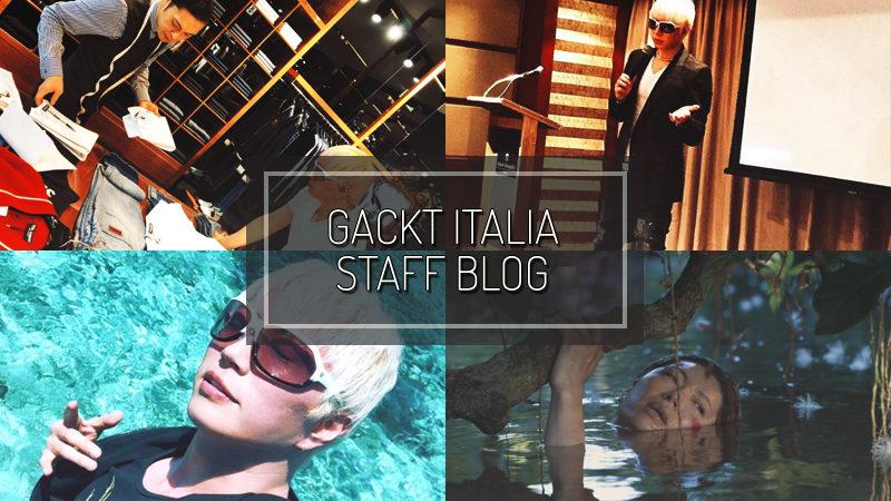 GACKT ITALIA STAFF BLOG – MAR 04 2017