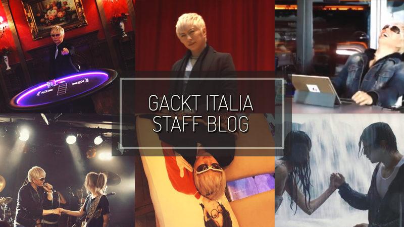 GACKT ITALIA STAFF BLOG – MAR 11 2017