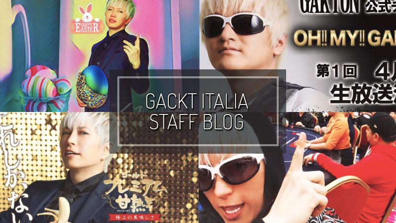 GACKT ITALIA STAFF BLOG – APR 01 2017