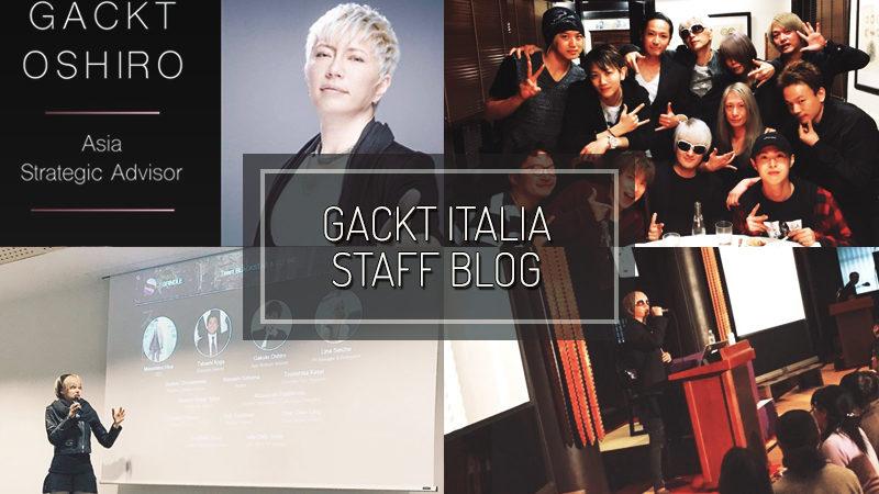 GACKT ITALIA STAFF BLOG – APR 15 2017