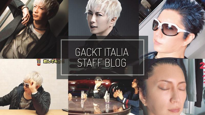 GACKT ITALIA STAFF BLOG – APR 29 2018