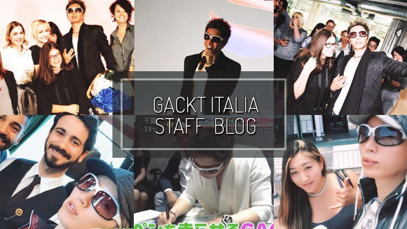 GACKT ITALIA STAFF BLOG – JUN 10 2018
