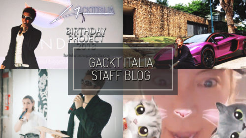 GACKT ITALIA STAFF BLOG – GIU 17 2018