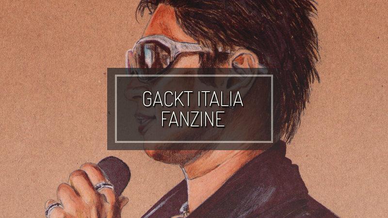 GACKT ITALIA FANZINE – Luglio 2018 – Happy Birthday GACKT