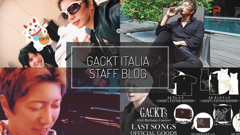 GACKT ITALIA STAFF BLOG – LUG 01 2018