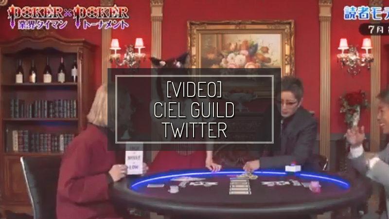 [VIDEO] CIEL GUILD TWITTER – LUG 07 2018