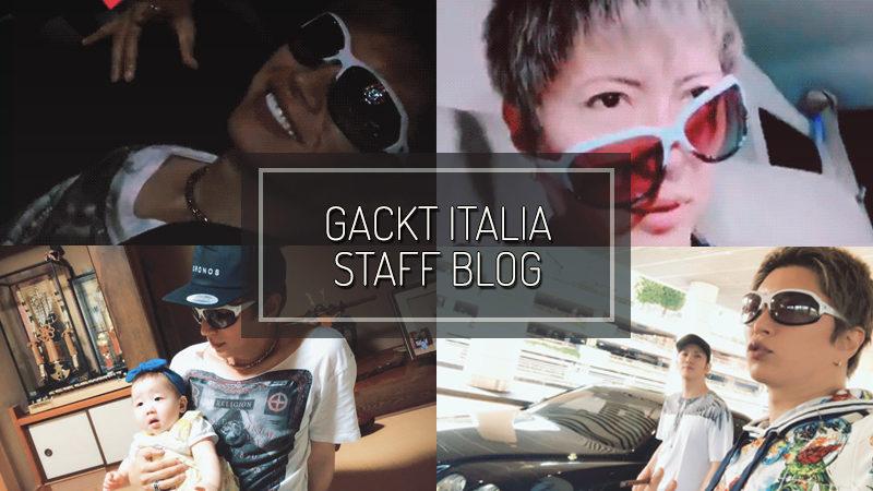 GACKT ITALIA STAFF BLOG – LUG 15 2018