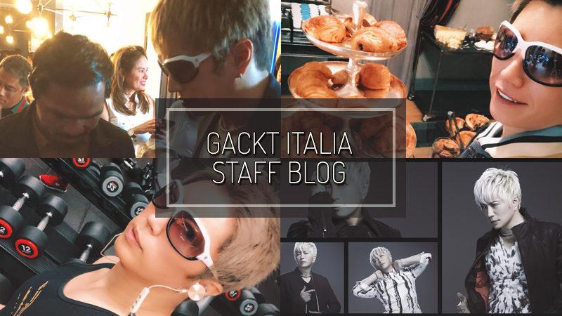 GACKT ITALIA STAFF BLOG – LUG 22 2018