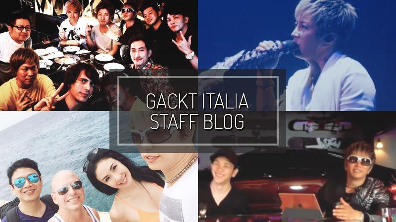 GACKT ITALIA STAFF BLOG – AGO 12 2018