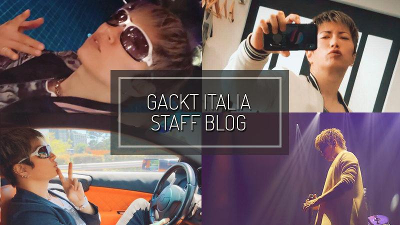 GACKT ITALIA STAFF BLOG – AGO 19 2018