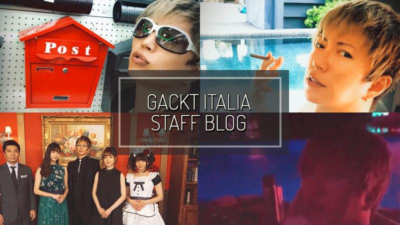GACKT ITALIA STAFF BLOG – AGO 26 2018