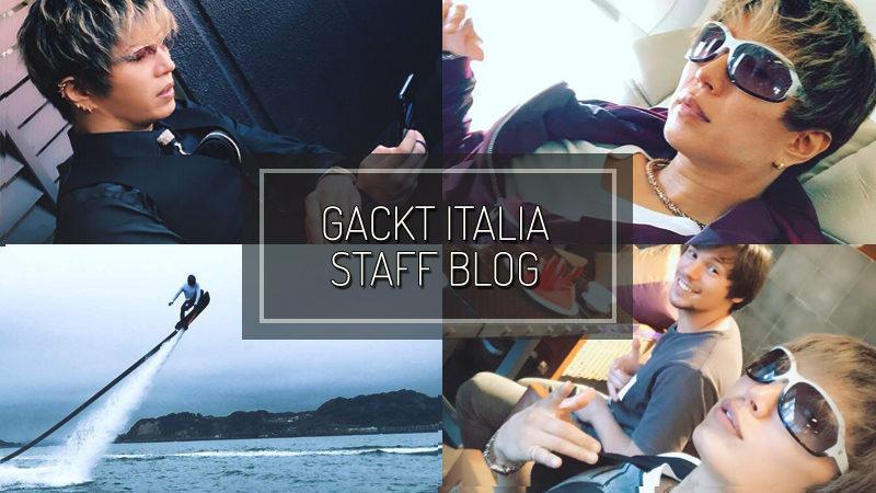 GACKT ITALIA STAFF BLOG – SET 09 2018