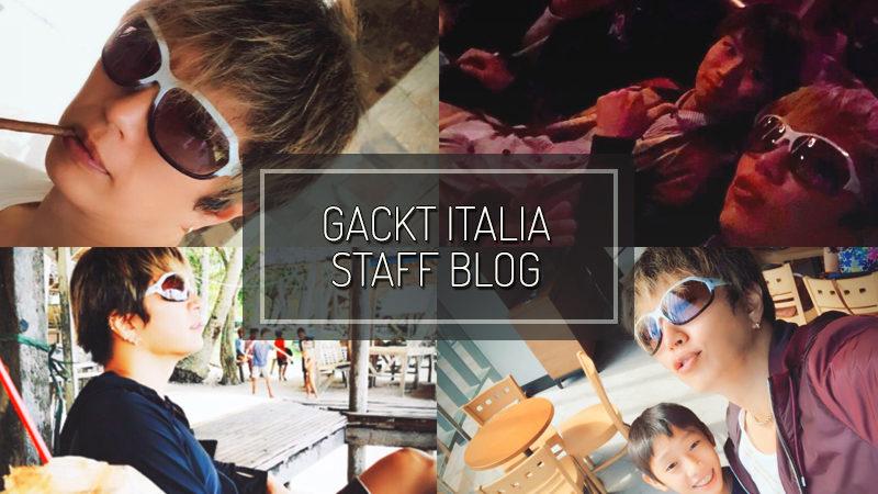 GACKT ITALIA STAFF BLOG – SET 16 2018