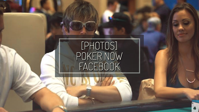 [FOTO] POKER NOW FACEBOOK – SET 20 2018