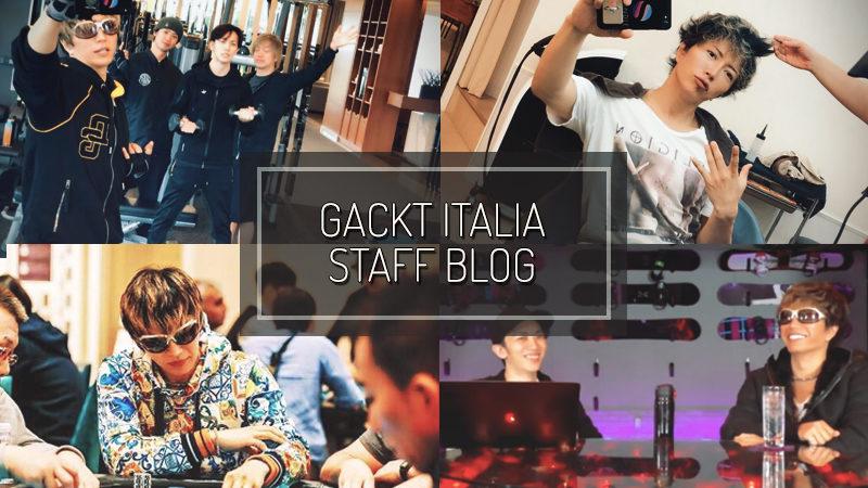 GACKT ITALIA STAFF BLOG – SET 30 2018