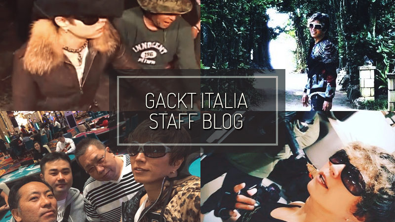 GACKT ITALIA STAFF BLOG – OTT 07 2018