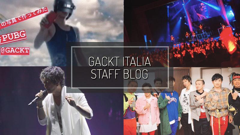 GACKT ITALIA STAFF BLOG – OTT 21 2018