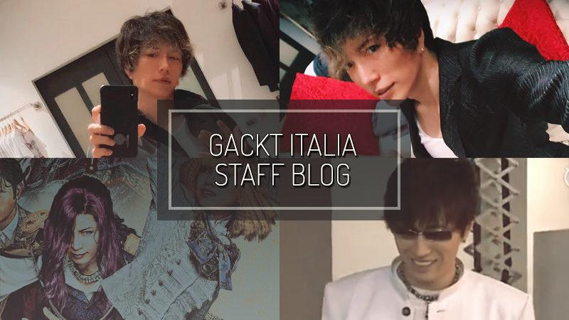 GACKT ITALIA STAFF BLOG – NOV 18 2018