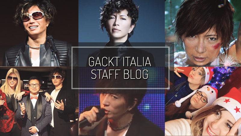 GACKT ITALIA STAFF BLOG – DIC 30 2018