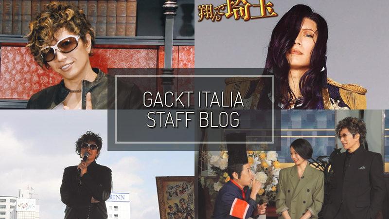 GACKT ITALIA STAFF BLOG – FEB 24 2019