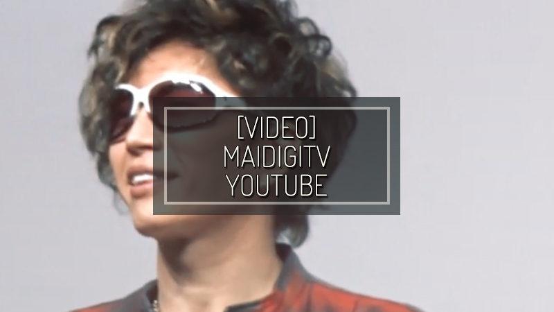 [VIDEO] MAIDIGITV YOUTUBE – FEB 24 2019