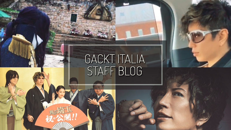 GACKT ITALIA STAFF BLOG – MAR 10 2019