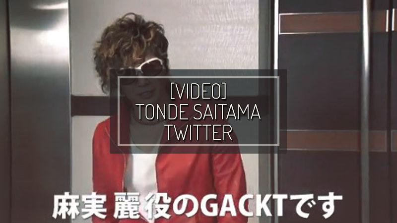 [VIDEO] TONDE SAITAMA TWITTER – APR 12 2019