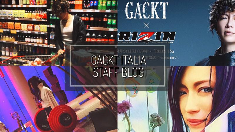 GACKT ITALIA STAFF BLOG – APR 21 2019