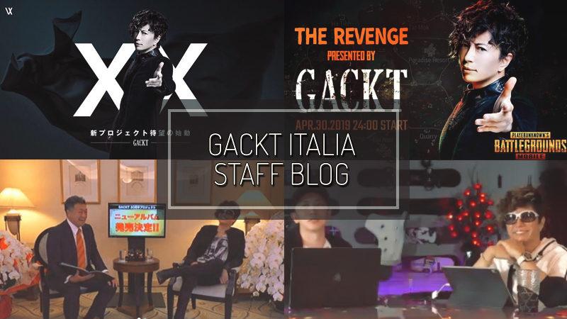 GACKT ITALIA STAFF BLOG – APR 28 2019