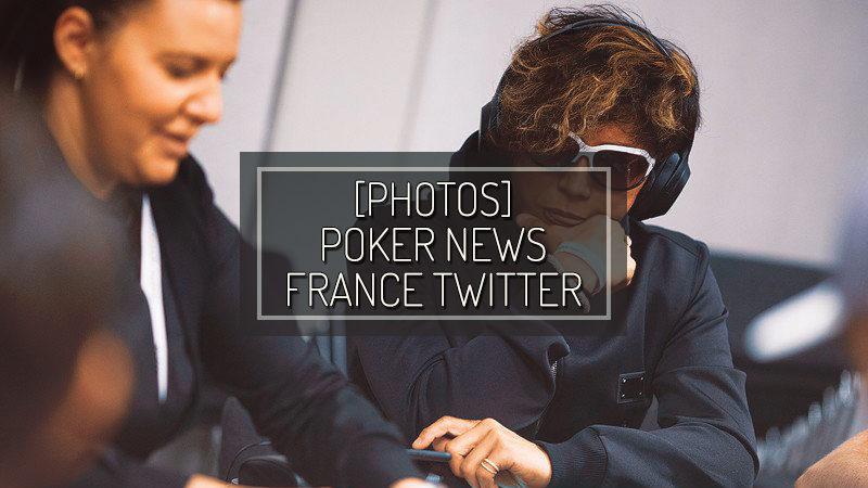 [PHOTO] POKER NEWS FRANCE TWITTER – AUG 27 2019